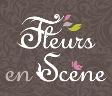Fleurs en Scène